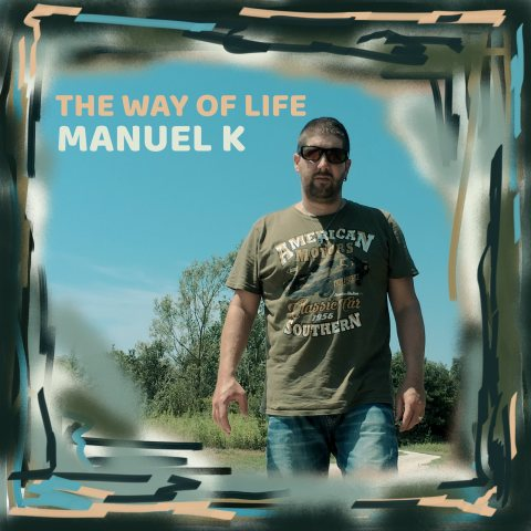2020_Manuel-K_thewayoflife